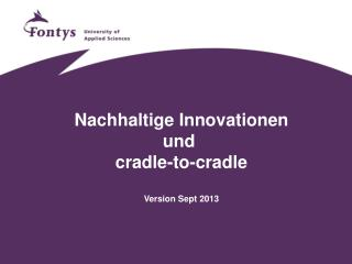 Nachhaltige Innovationen und cradle-to-cradle Version Sept  2013