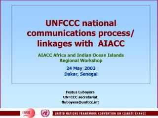 Festus Luboyera UNFCCC secretariat fluboyera@unfccct
