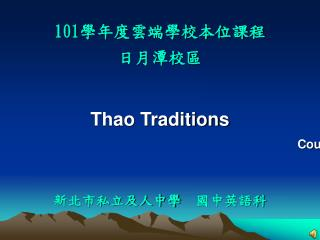 Thao Traditions