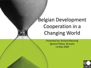 Partner Countries' Views Kigali Workshop, April 2008