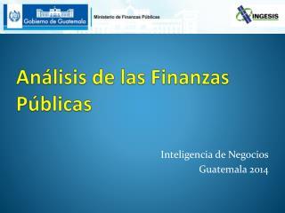 Análisis  de las Finanzas Públicas