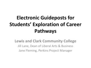 Electronic Guideposts for Students' Exploration of Career Pathways