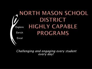 North Mason School  District Highly  Capable Programs