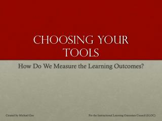 Choosing Your Tools