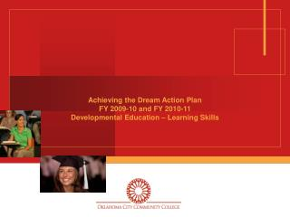 Achieving the Dream Action Plan FY 2009-10 and FY 2010-11