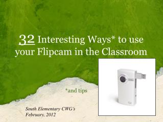32  Interesting Ways* to use your Flipcam in the Classroom