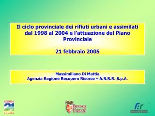 Massimiliano Di Mattia Agenzia Regione Recupero Risorse – A.R.R.R. S.p.A.