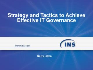 Strategy and Tactics to Achieve Effective IT Governance