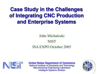 Case Study in the Challenges  of Integrating CNC Production  and Enterprise Systems