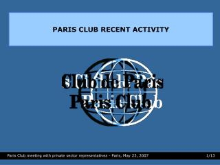 PARIS CLUB RECENT ACTIVITY
