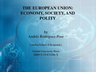 by  Andr és Rodríguez-Pose London School of Economics Oxford University Press ISBN 0-19-874286-X