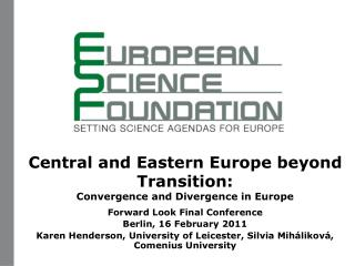 Central and Eastern Europe beyond Transition:  Convergence and Divergence in Europe
