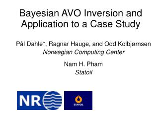 Bayesian AVO Inversion and Application to a Case Study