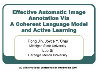 Effective Automatic Image Annotation Via A Coherent Language Model and Active Learning