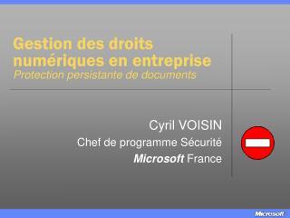 Gestion des droits numériques en entreprise Protection persistante de documents