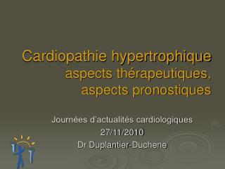 Cardiopathie hypertrophique aspects thérapeutiques,  aspects pronostiques