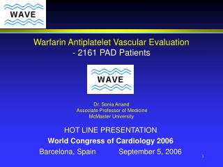 HOT LINE PRESENTATION World Congress of Cardiology 2006