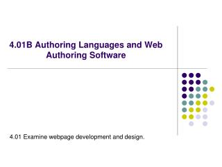 4.01B Authoring Languages and Web Authoring Software