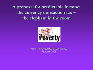 A proposal for predictable income:   the currency transaction tax – the elephant in the room