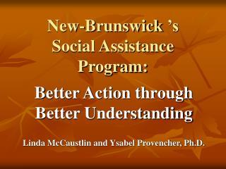 New-Brunswick's  Social Assistance Program: