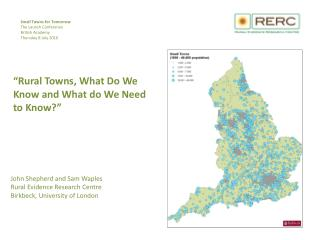 """ Rural Towns, What Do We Know and What do We Need to Know?"""