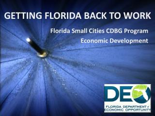 GETTING FLORIDA BACK TO WORK