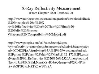 X-Ray  Reflectivity Measurement (From Chapter 10 of Textbook 2)