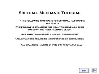 Softball Mechanic Tutorial