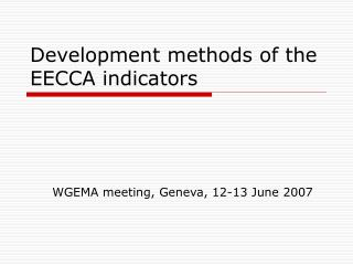 Development methods of the EECCA indicators