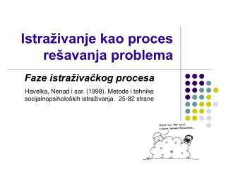 Istraživanje kao proces rešavanja problema