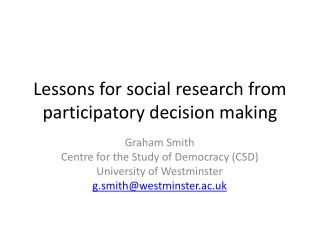 Lessons for social research from participatory decision making