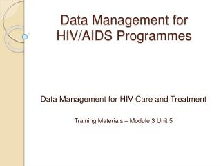 Data Management for HIV