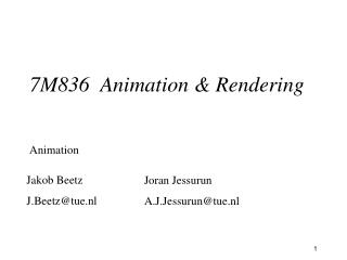 7M836  Animation & Rendering