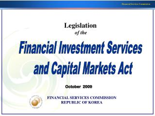 Financial Investment Services   and Capital Markets Act