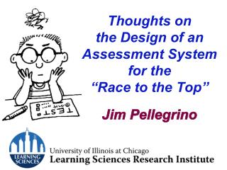 "Thoughts on the Design of an Assessment System for the ""Race to the Top"""