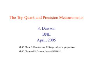 The Top Quark and Precision Measurements