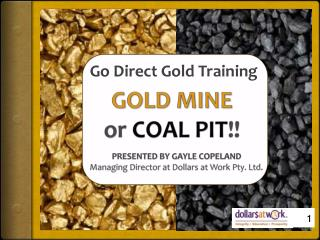 GOLD MINE or  COAL PIT !!
