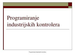 Programiranje industrijskih kontrolera