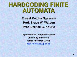 HARDCODING FINITE AUTOMATA