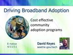 Driving Broadband Adoption