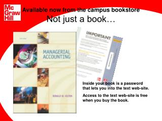 Available now from the campus bookstore Not just a book…