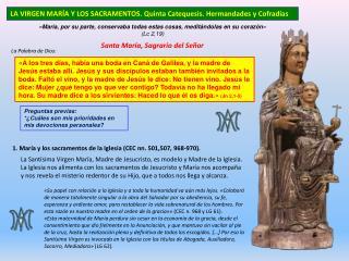 LA VIRGEN MARÍA Y LOS SACRAMENTOS. Quinta Catequesis. Hermandades y Cofradías
