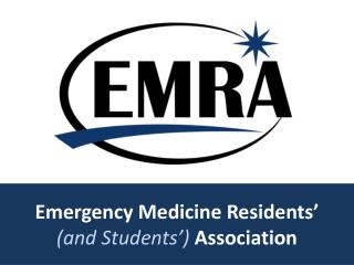 Emergency Medicine Residents ' (and Students ' ) Association