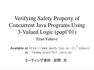 Verifying Safety Property of Concurrent Java Programs Using 3-Valued Logic (popl'01)