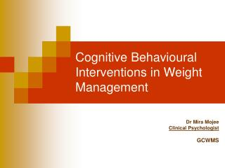 Cognitive Behavioural Interventions in Weight Management