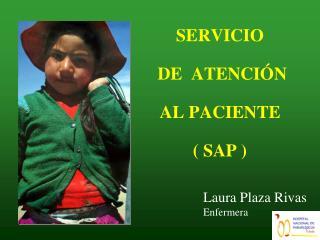 SERVICIO  DE  ATENCI�N  AL PACIENTE  ( SAP )