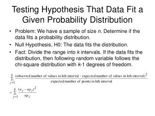 Testing Hypothesis That Data Fit a Given Probability Distribution