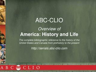 ABC-CLIO Overview of  America: History and Life