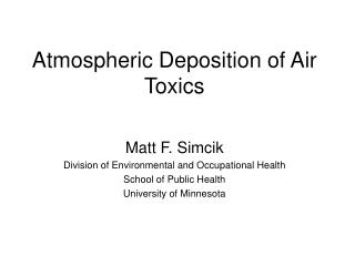 Atmospheric Deposition of Air Toxics