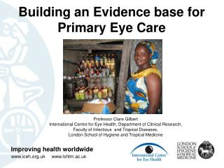 Building an Evidence base for Primary Eye Care